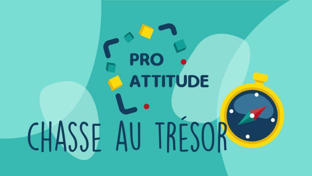 Chasse au trésor Pro Attitude